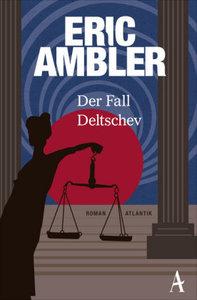 Der Fall Deltschev