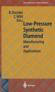 Low-Pressure Synthetic Diamond