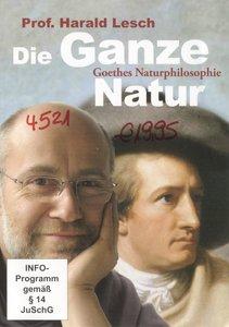 Die Ganze Natur - Goethes Naturphilosophie mit Prof. Dr. Harald