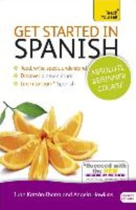 Get Started in Spanish, Absolute Beginner Course [With Book(s)]