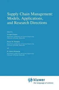 Supply Chain Management: Models, Applications, and Research Dire