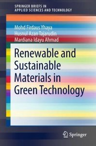 Renewable and Sustainable Materials in Green Technology