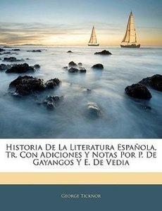 Historia De La Literatura Española, Tr. Con Adiciones Y Notas Po
