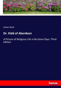 Dr. Kidd of Aberdeen