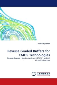 Reverse Graded Buffers for CMOS Technologies