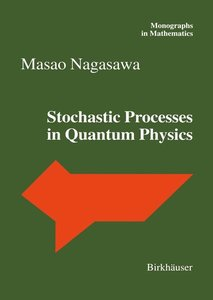 Stochastic Processes in Quantum Physics