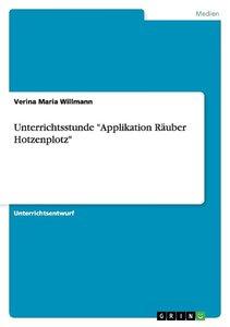 "Unterrichtsstunde ""Applikation Räuber Hotzenplotz"""