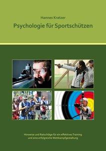 Psychologie für Sportschützen