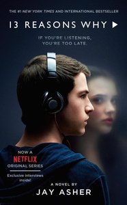 Thirteen Reasons Why. TV Tie-In