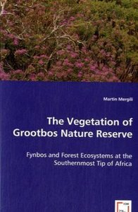 The Vegetation of Grootbos Nature Reserve