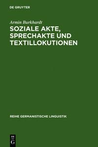 Soziale Akte, Sprechakte und Textillokutionen
