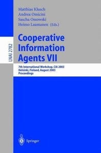 Cooperative Information Agents VII