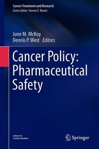 Cancer Policy: Pharmaceutical Safety