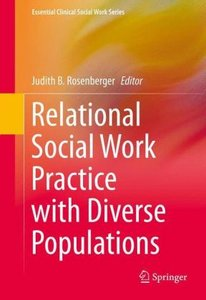 Relational Social Work Practice with Diverse Populations