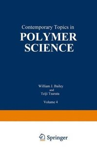 Contemporary Topics in Polymer Science