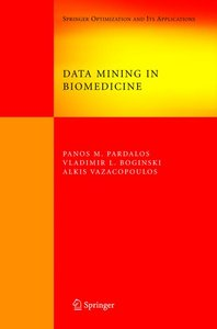 Data Mining in Biomedicine