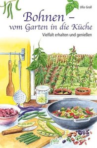 Bohnen - vom Garten in die Küche