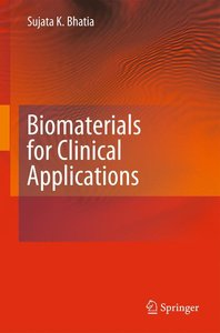 Biomaterials for Clinical Applications