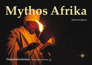 Afrika- Mythos und Faszination. Dauerkalendarium