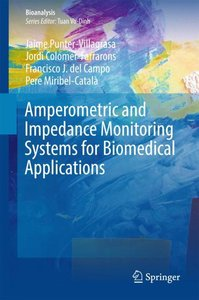 Amperometric and Impedance Monitoring Systems for Biomedical App