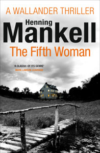 Kurt Wallander 06. The Fifth Woman