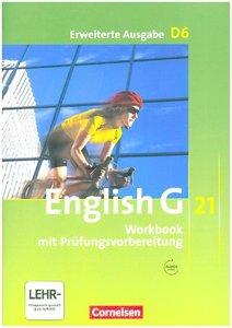 English G 21 - Erweiterte Ausgabe D 06: 10. Schuljahr. Workbook