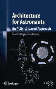 Architecture for Astronauts