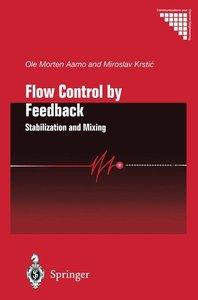 Flow Control by Feedback