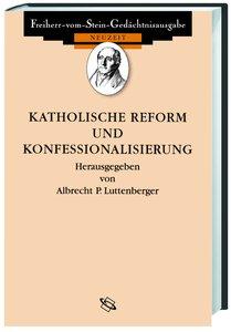 Quellen zur Katholischen Reform und Konfessionalisierung