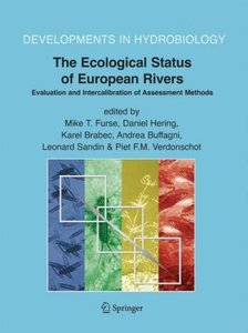 The Ecological Status of European Rivers: Evaluation and Interca