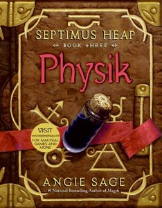 Septimus Heap 03. Physik