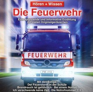 Hören+Wissen: Die Feuerwehr