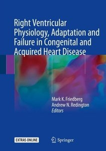 Right Ventricular Physiology, Adaptation and Failure in Congenit