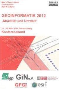 """Geoinformatik 2012 - """"Mobilität und Umwelt"""""""