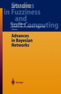 Advances in Bayesian Networks