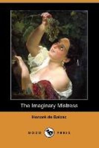 The Imaginary Mistress (Dodo Press)