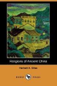 Religions of Ancient China (Dodo Press)