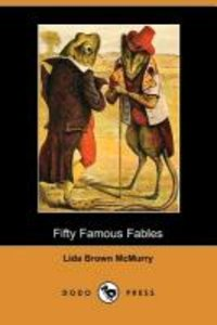 Fifty Famous Fables (Dodo Press)
