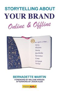 Storytelling About Your Brand Online & Offline