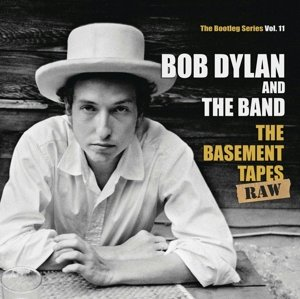 The Basement Tapes Raw: The Bootleg Series Vol.11
