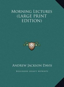 Morning Lectures (LARGE PRINT EDITION)