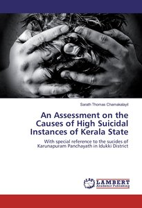 An Assessment on the Causes of High Suicidal Instances of Kerala