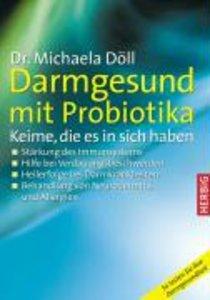 Darmgesund mit Probiotika