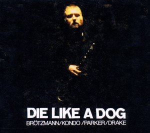 Die Like A Dog 4-CD-Box
