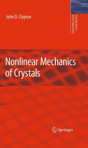 Nonlinear Mechanics of Crystals