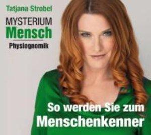 Mysterium Mensch-Physiognomik