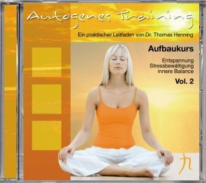 Autogenes Training Vol.2 (Aufbaukurs)