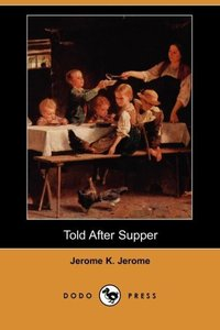 TOLD AFTER SUPPER (DODO PRESS)