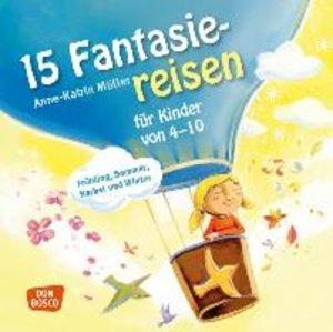 15 Fantasiereisen für Kinder von 4-10