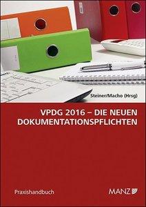 VPDG 2016 - Die neuen Dokumentationspflichten